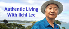 Authentic Living With Ilchi Lee