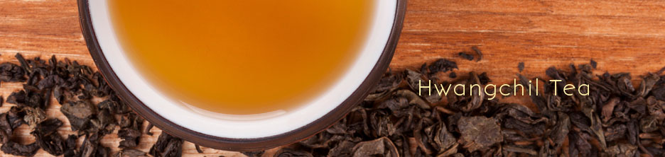 Hwangchil Tea