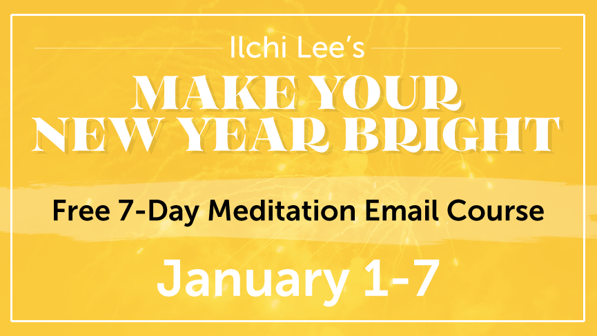 Make Your New Year Bright with a Free Ilchi Lee Email Course