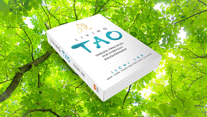 Ilchi Lees Living Tao Book A Guide for Living Life