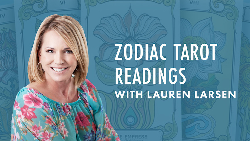 New Weekly Live Class: Zodiac Tarot Readings with Lauren Larsen