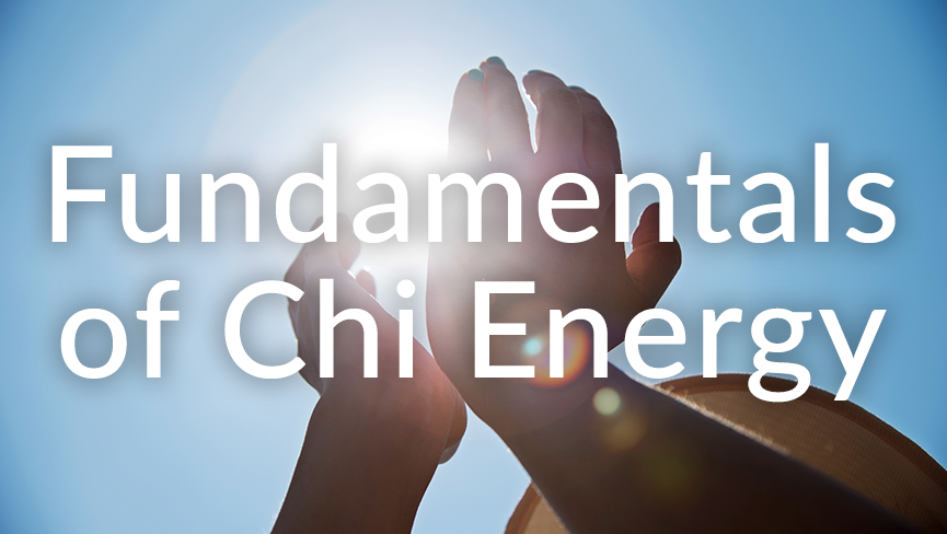 Fundamentals of Chi Energy