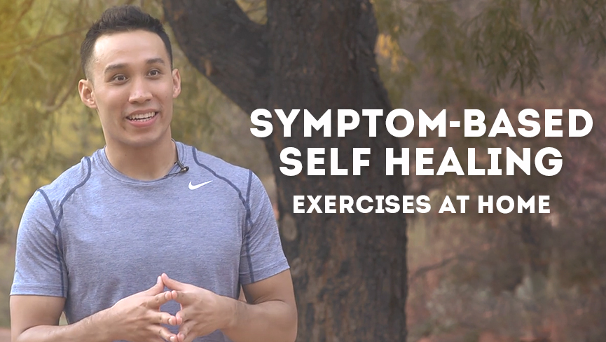 Symptom-Based Self Healing Exercises at Home