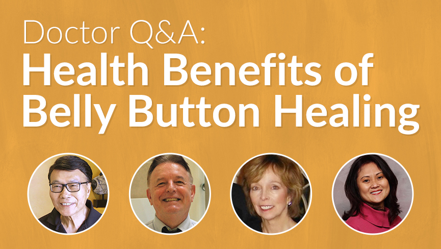 Doctor Q&A: Health Benefits of Belly Button Healing