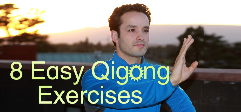 8 Easy Qigong Exercises