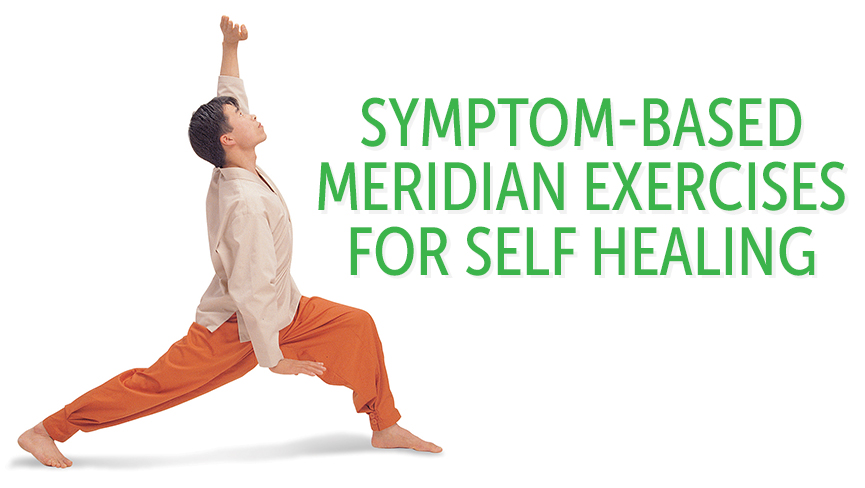 Symptom-Based Meridian Exercises for Self Healing