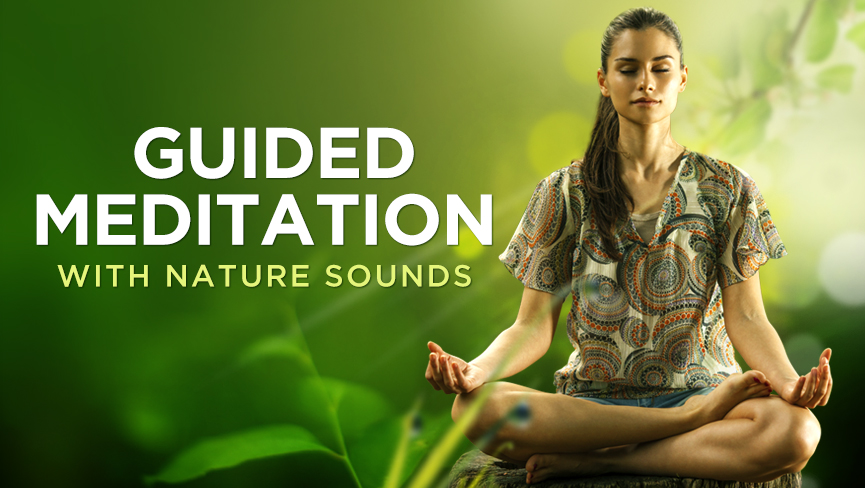Guided Meditation with Nature Sounds
