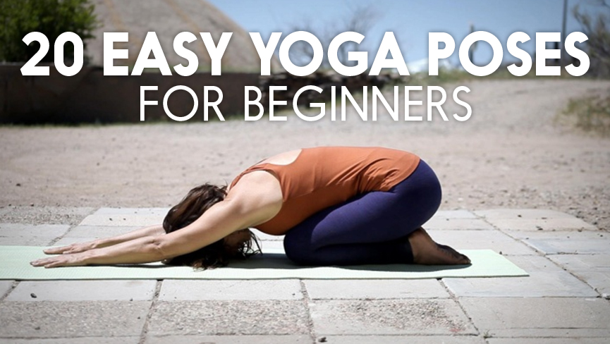 20 Easy Yoga Poses for Beginners