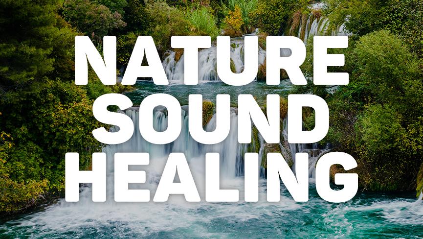 Nature Sound Healing