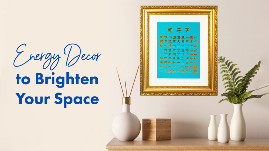 Energy Decor to Brighten Your Space