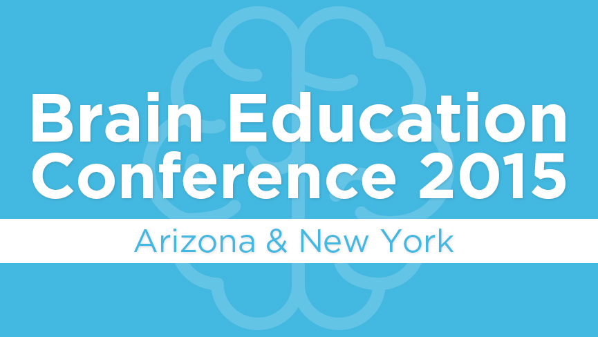 Brain Education Conference 2015 (Arizona & New York)