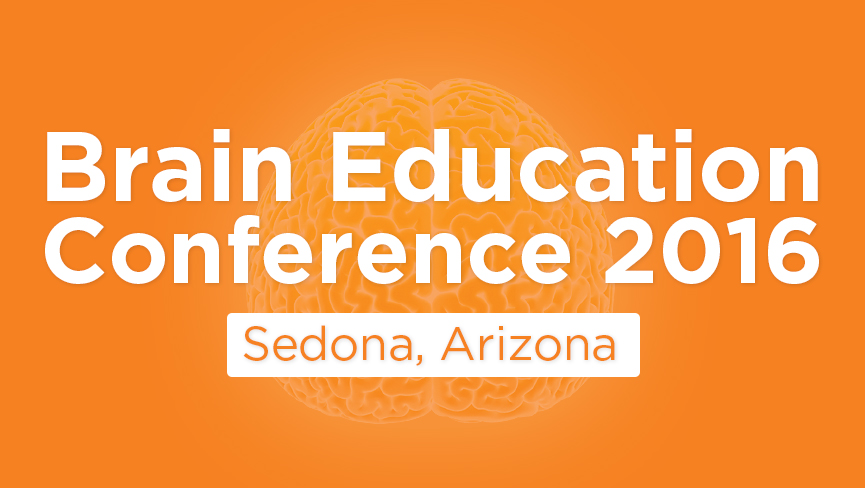Brain Education Conference 2016 (Sedona, Arizona)