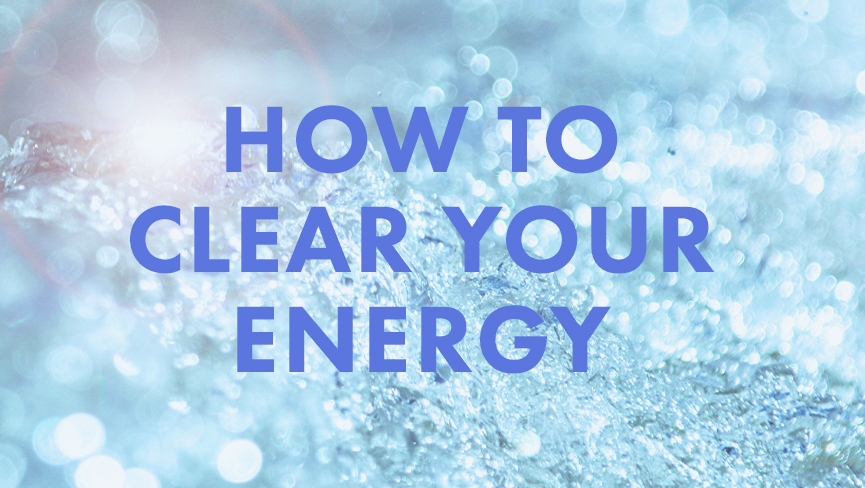 How to Clear Your Energy Webinar
