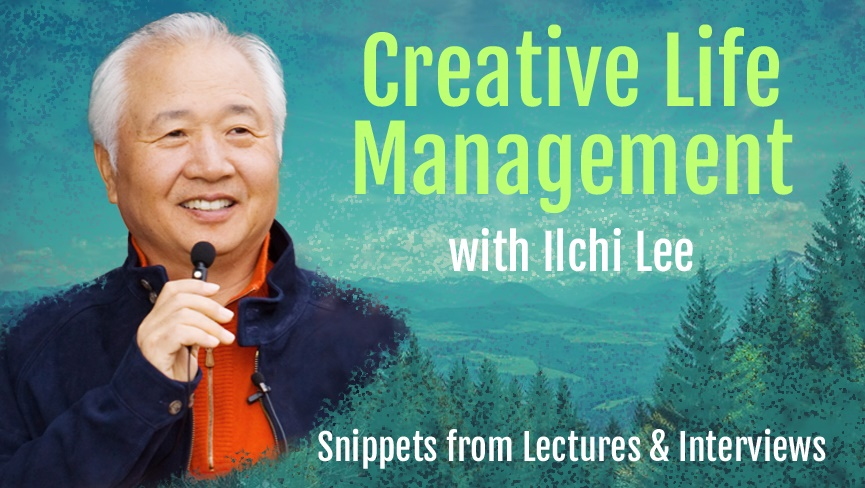 Creative Life Management with Ilchi Lee