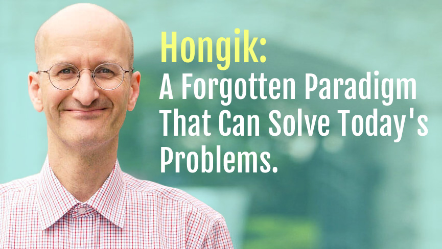 Hongik: A Forgotten Paradigm That Can Solve Today's Problems