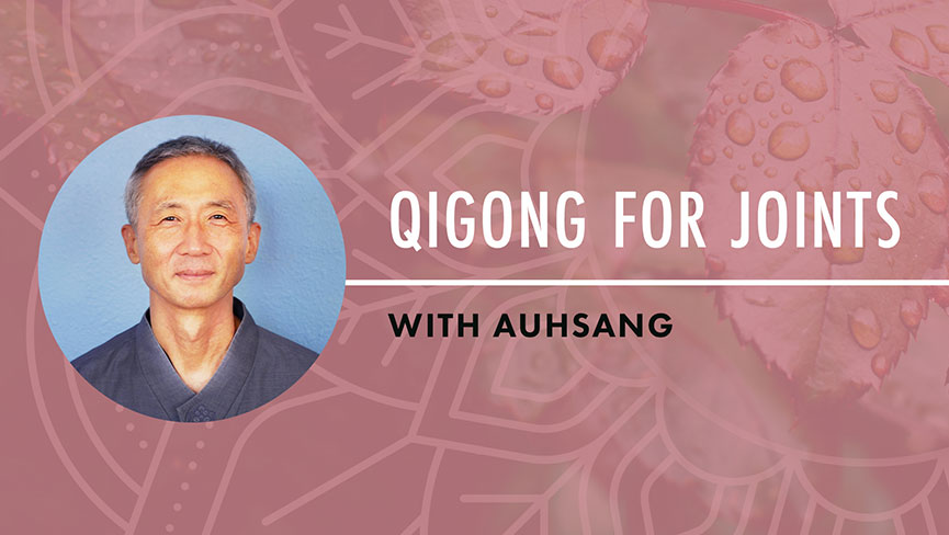 Qigong for Joints with Auhsang