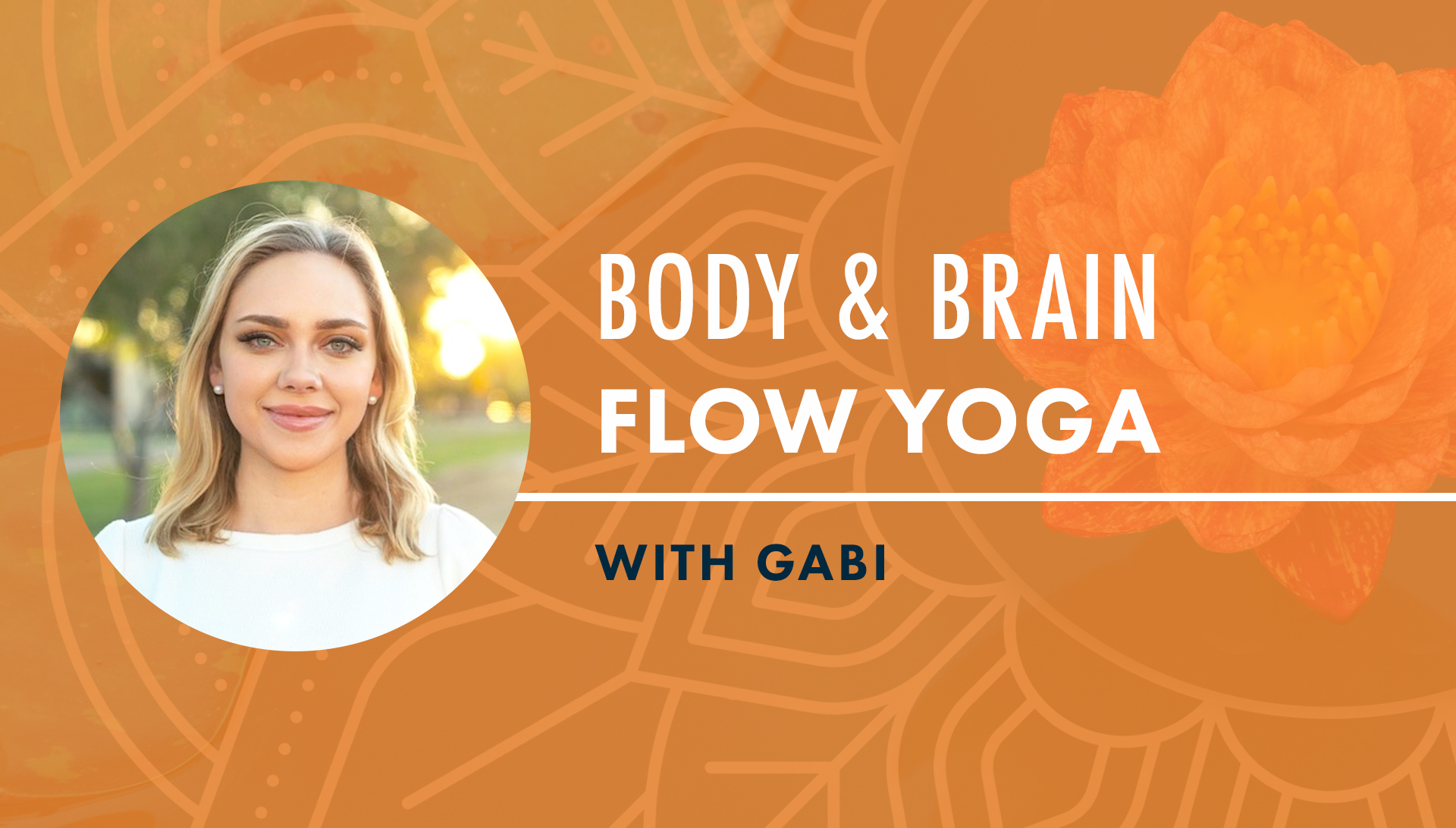 Body & Brain Flow Yoga with Gabi