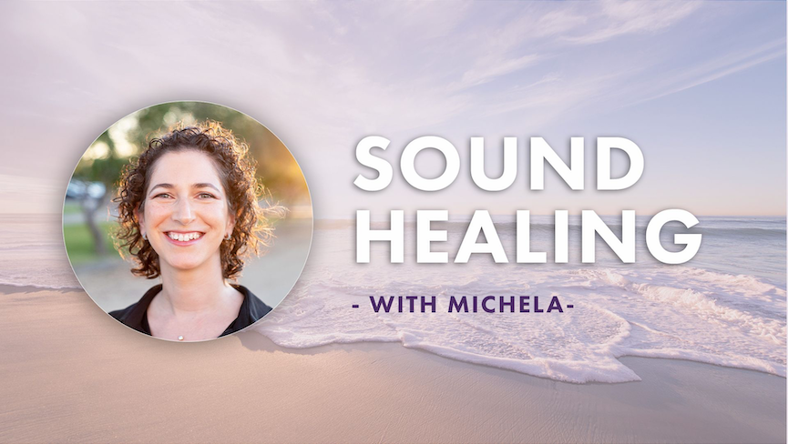 Sound Healing with Michela Mangiaracina