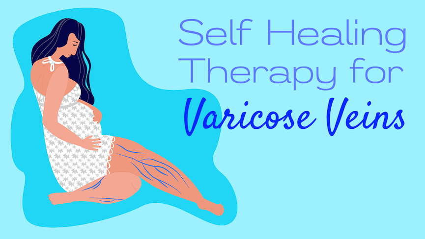Self-Healing Therapy for Varicose Veins with Bama Kim