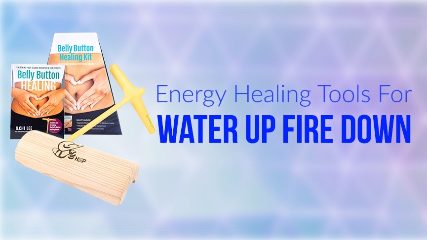Energy Healing Products for Water Up Fire Down
