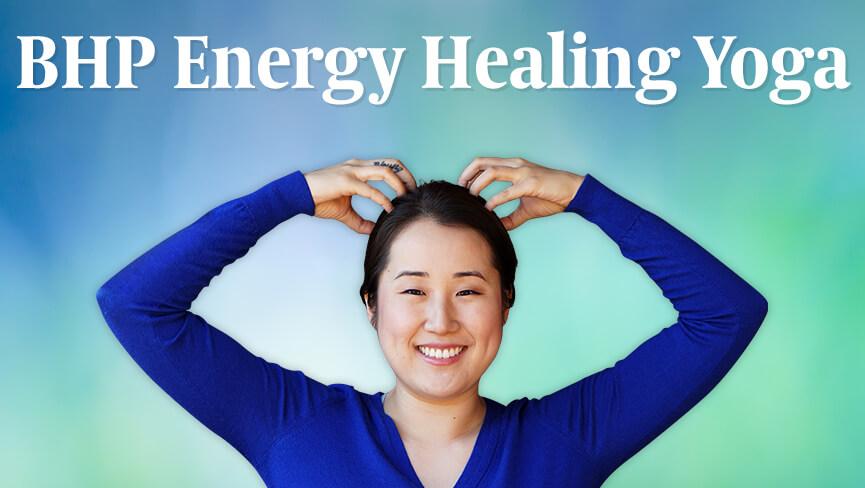 BHP Energy Healing Yoga