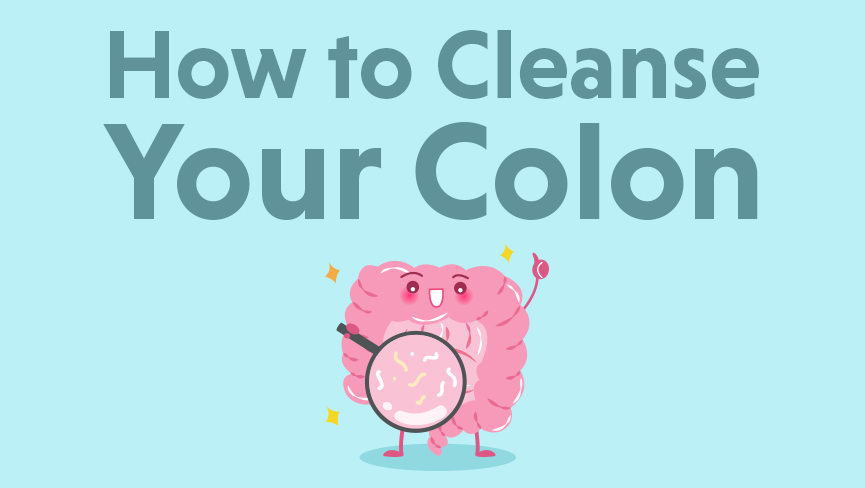 How to Cleanse Your Colon