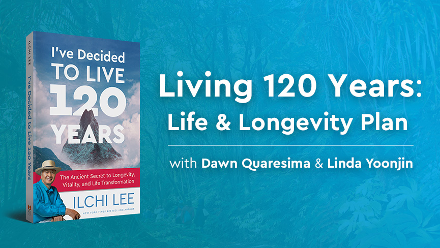 Living 120 Years: Life & Longevity Plan