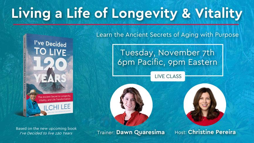 Living a Life of Longevity & Vitality