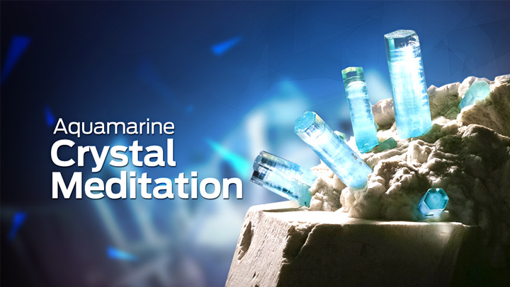 Aquamarine Crystal Meditation  with Ilchi Lee
