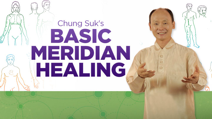 Basic Meridian Healing  with Chungsuk