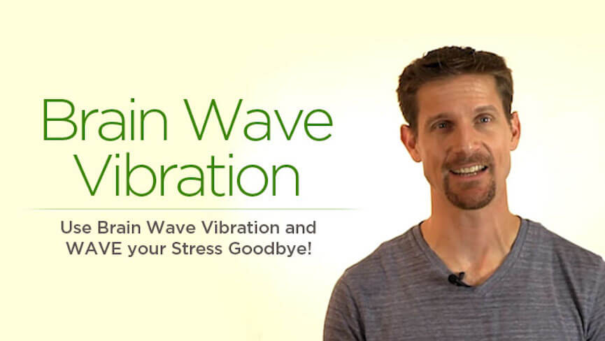 Stress Relief with Brain Wave Vibration