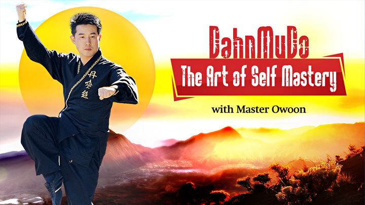 DahnMuDo - The Art of Self Mastery  with Owoon