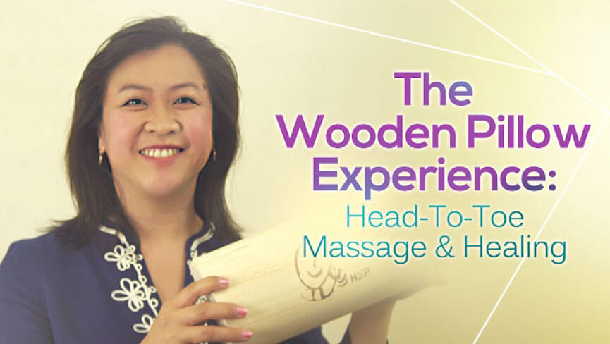 The Wooden Pillow Experience: Head-To-Toe Massage & Healing