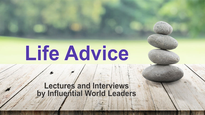 Life Advice: Lectures and Interviews by Influential World Leaders  with Riane Eisler, Natalia Avseenko