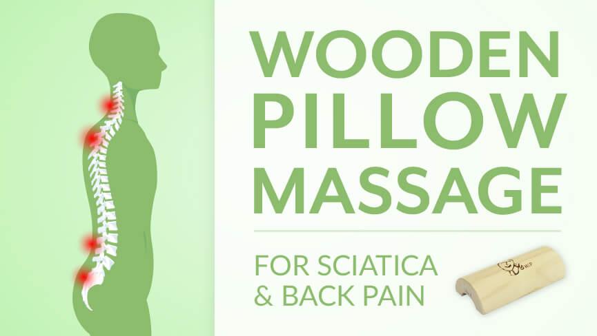 Wooden Pillow Massage for Sciatica Back Pain
