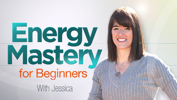 Energy Mastery for Beginners  with Jessica Thiel