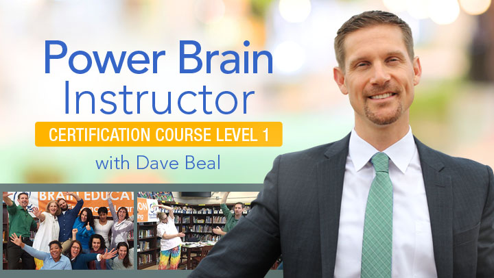 Power Brain Instructor Certification Course Level 1  with Dave Beal