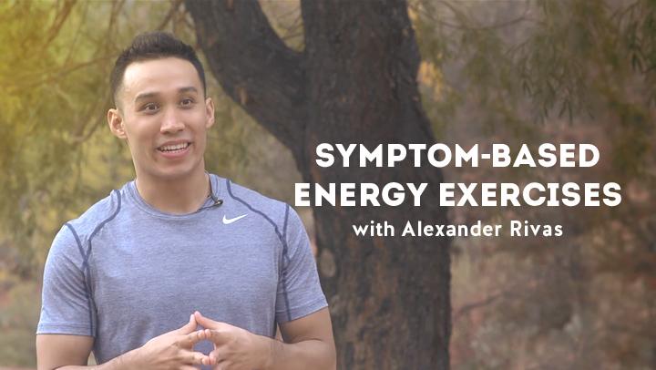 Symptom-Based Energy Exercises