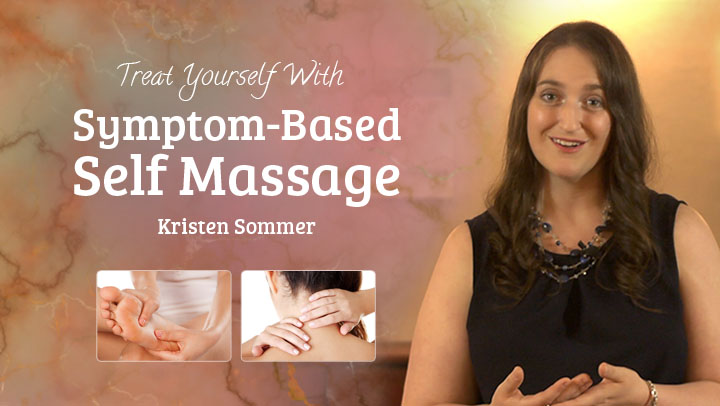 Symptom-Based Self Massage