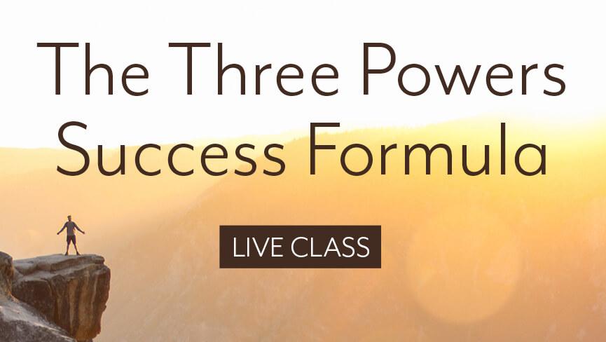 The Three Powers Success Formula