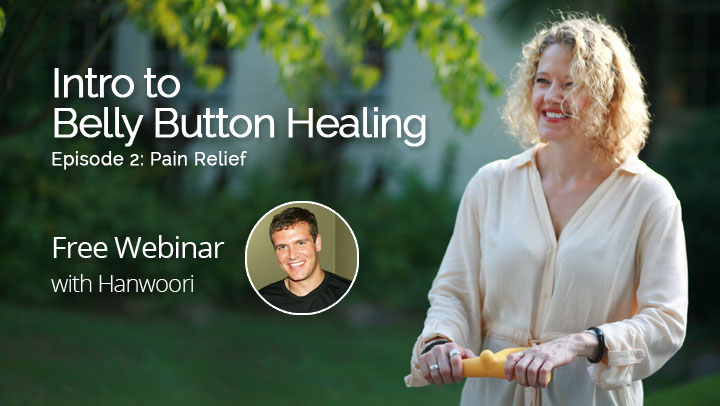 Intro to Belly Button Healing, Episode 2: Pain Relief