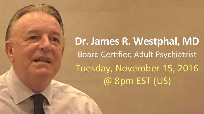 Dr. Talk Live Q&A   - James Westphal, MD - Psychiatry Chief of Adult Mental Health with James Westphal