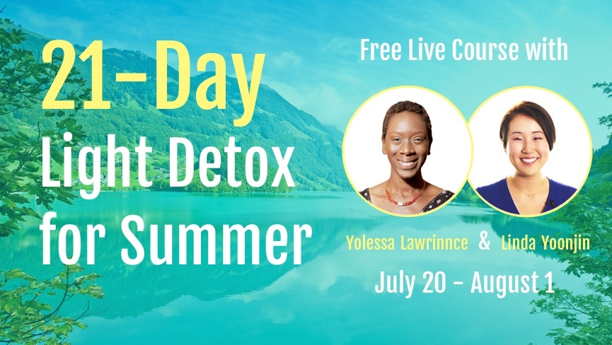 Light Detox for Summer 21-Day Program  : Toward the next step!