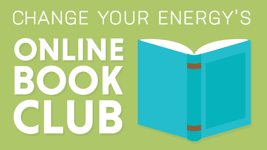 Change Your Energy's Online Book Club