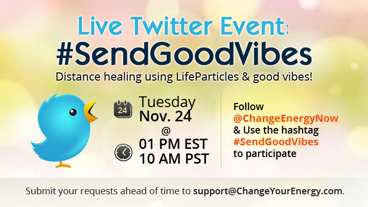 Join the #SendGoodVibes Live Twitter Chat & Spread Love