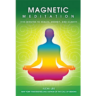 Magnetic Meditation Five Minutes to Health Energy and Clarity