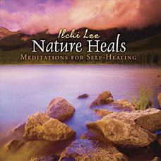 Nature Heals: Meditations for Self-Healing (MP3 Download)
