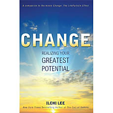 Change: Realizing Your Greatest Potential[Hardcover]