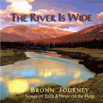 Bronn Journey - The River is Wide