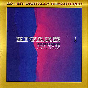 Kitaro Best of Ten Years 19761986